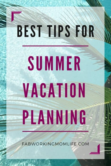 summer vacation planning