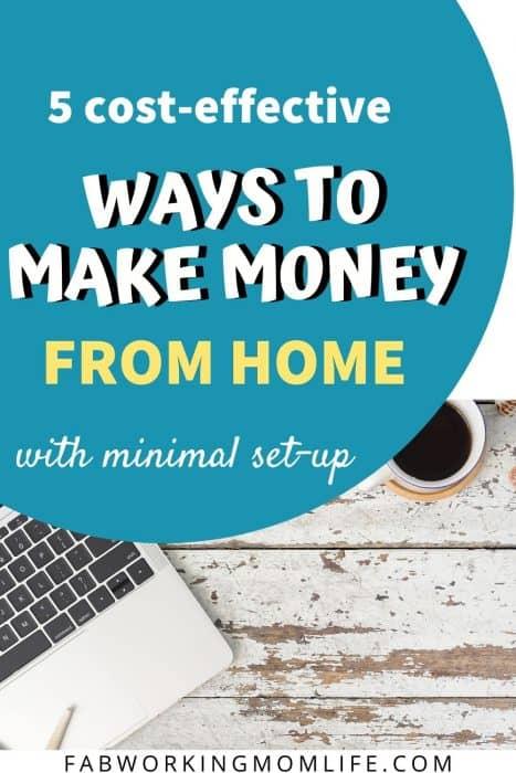 5 ways to make money at home with minimal setup