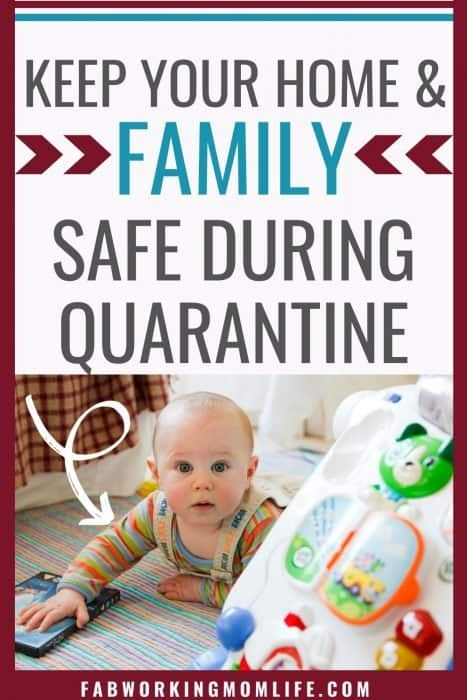 keep home and family safe during quarantine