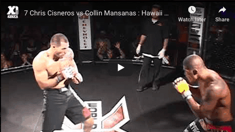 7 Chris Cisneros vs Collin Mansanas : Hawaii MMA