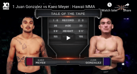 1 Juan Gonzalez vs Kaeo Meyer Hawaii MMA