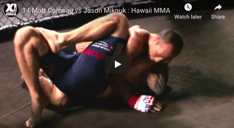 14 Matt Comeau vs Jason Miknuk : Hawaii MMA