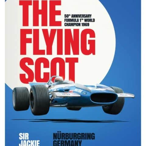 Matra MS80 - Sir Jackie Stewart - The Flying Scot - N?rburgring GP - 1969 - Poster