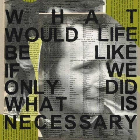 Niki Lauda: 'What would life be like if we only did what is necessary' | Print from an original collage