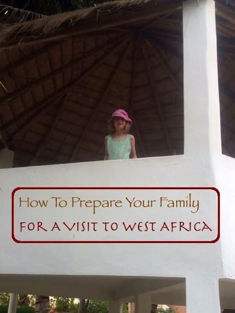 A family vacation to west africa is exciting and more manageable than some parents might expect. But it does take planning, research and explaining to get kids ready for what they will see, do, eat and experience. Here are our tips for planning and preparing for a first trip to africa with kids. #travel #africa #kids #tips