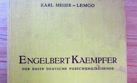 Engelbert Kaempfer - der erste deutsche Forschungsreisende