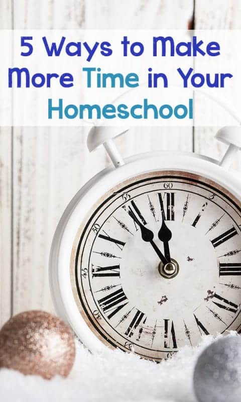 Homeschooling can be exhausting and it seems we just can't get it all done.  Take a look at these 5 tips to help you make more time in your homeschool. #homeschool #hsmomwins
