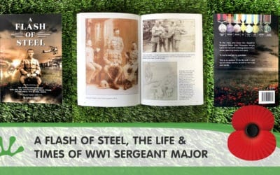 A FLASH OF STEEL – The Life & Times Of WW1 Sergeant Major