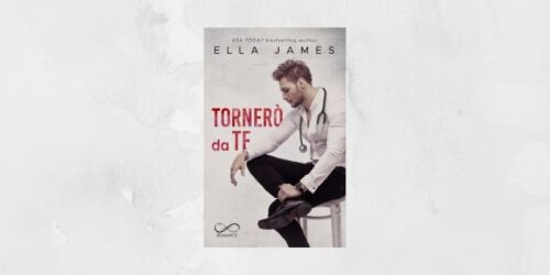Tornerò da te di Ella James Hope Edizioni