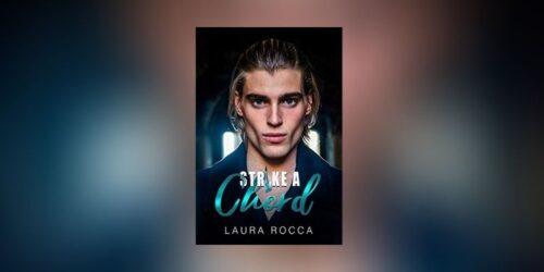 Segnalazione | Strike a chord di Laura Rocca