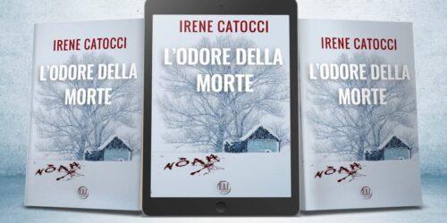 Segnalazione | L'odore della morte di Irene Catocci
