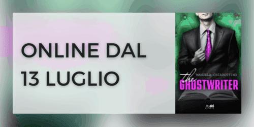 Segnalazione   The Ghostwriter di Manuela Chiarottino