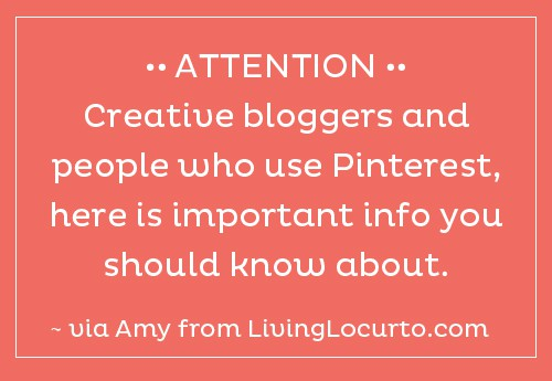Pinterest -  Important Information for Creative Bloggers and Artists