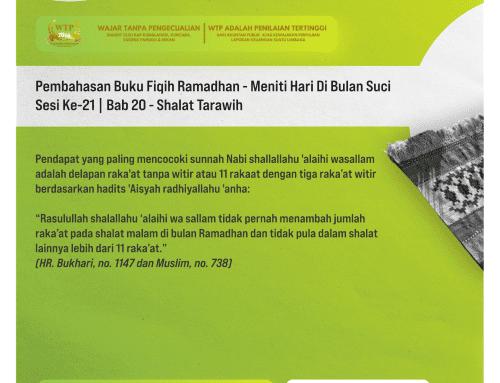 Tematik | Pembahasan Buku Fiqih Ramadhan – Meniti Hari Di Bulan Suci – Sesi Ke-21 | Bab 20 – Shalat Tarawih