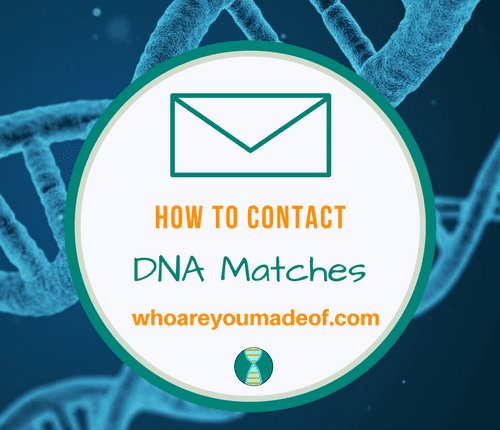 How To Contact DNA Matches
