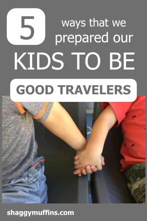 5 ways we prepared our Kids to be good travelers pin