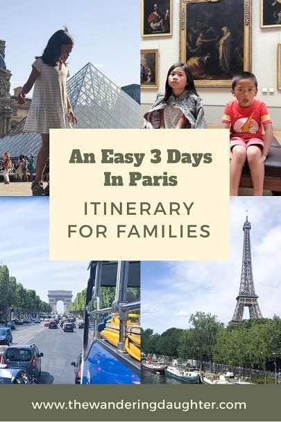 An Easy 3 Days In Paris Itinerary For Families | The Wandering Daughter | Visiting Paris with kids. How to spend 3 days in Paris with young kids, including a bus tour with isango!, a worldwide tour company. #familytravel #Paris #bustour #sponsored