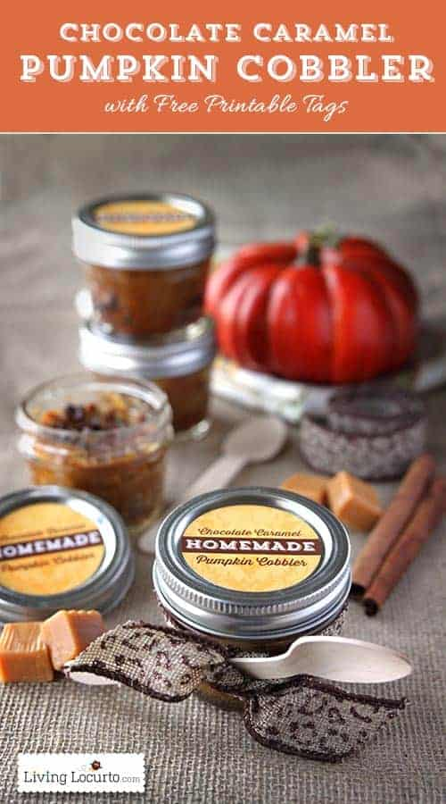 Chocolate caramel pumpkin cobbler dessert recipe in a jar with free printable tags for gifts. LivingLocurto.com