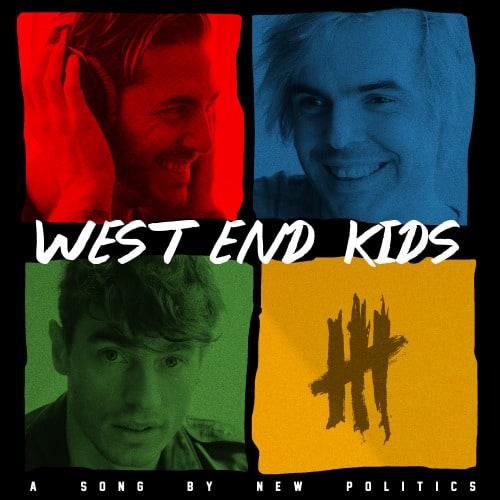 West End Kids - New Politics