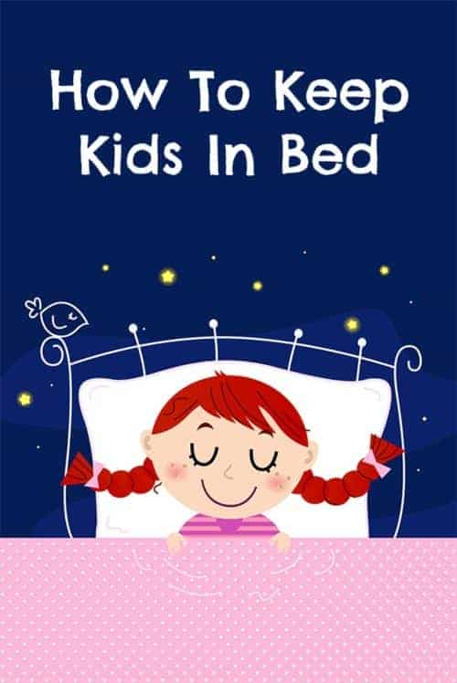 Do your kids wake you up at 5am? Do they go to bed fine but then wake up in the middle of the night? Or can you never really get them to stay in bed at bedtime? This post will tell you how to get your kids to stay in bed at different ages and stages, at bedtime, in the middle of the night, and early in the morning! #kids #sleep