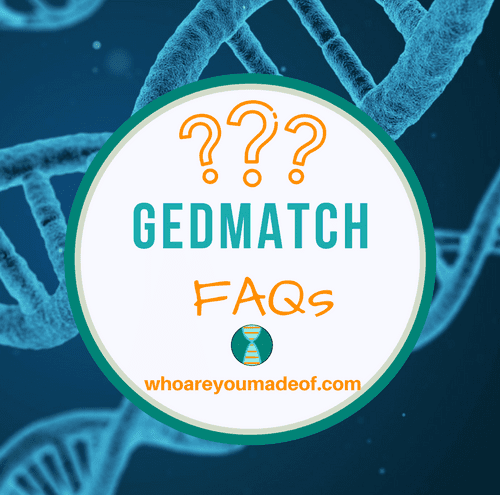 Gedmatch Frequently Asked Questions