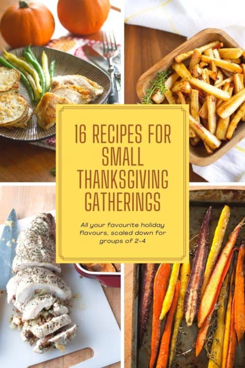 16 Recipes for Small Thanksgiving Gatherings