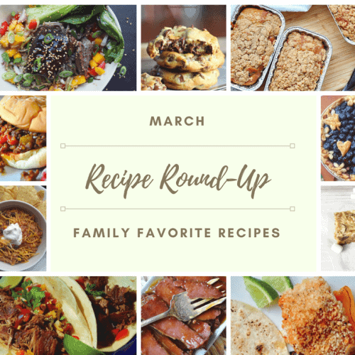 March Recipe Round-Up - Family Favorite Recipes & Giveaway!