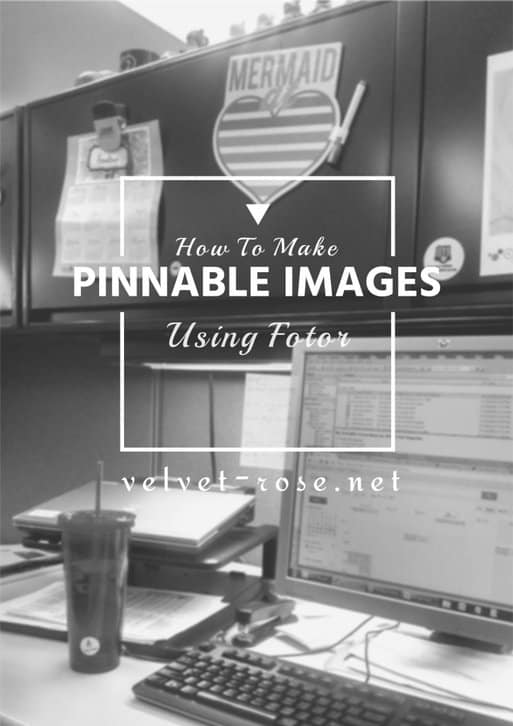 How to make a Pinnable image using Fotor