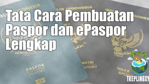 Tata Cara Pembuatan Paspor dan e-Paspor Lengkap