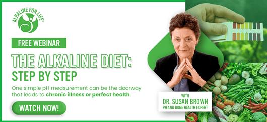 Alkaline Diet Webinar w/ Dr. Susan Brown