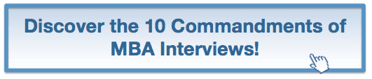 Do you know the 10 commandments of MBA interviews?