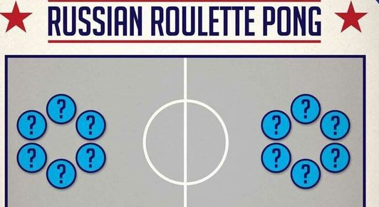 russian roulette drinking game beer pong