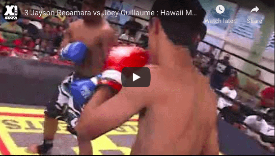3 Jayson Recamara vs Joey Guillaume : Hawaii MMA