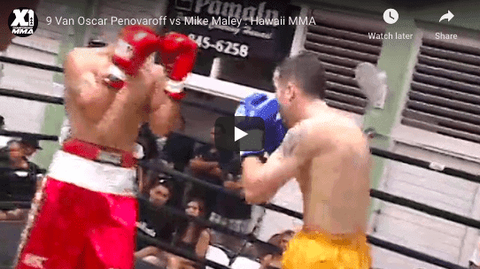 9 Van Oscar Penovaroff vs Mike Maley : Hawaii MMA