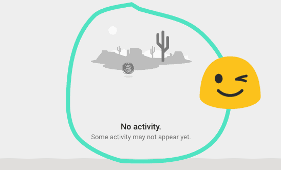 """Google's """"No activity"""" screen, verifying that all your activity has been deleted."""