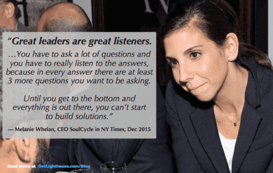 bad leader unhappy team - ask questions and be a good listener to turn it around like Melanie Whelan