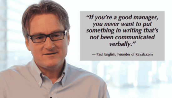 Employee Performance Review - Good managers communicate verbally according to Paul English of Kayak