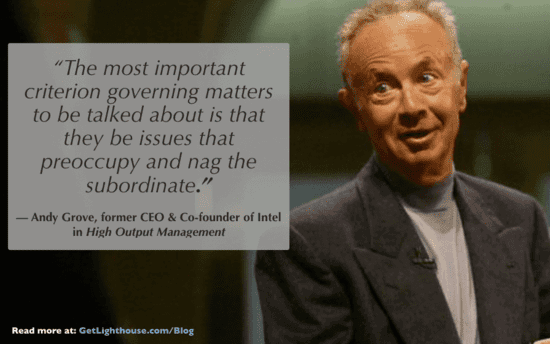 Andy Grove knows 1:1s are for the team member