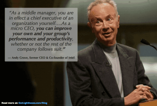 Mark Crowley and Andy Grove agree managers can impact their teams no matter what