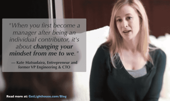 Kate Matsudaira knows hte mindset shift you need to succeed as a new manager