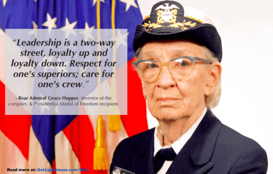 when to quit your job as a leader Grace Hopper knows how essential loyalty is