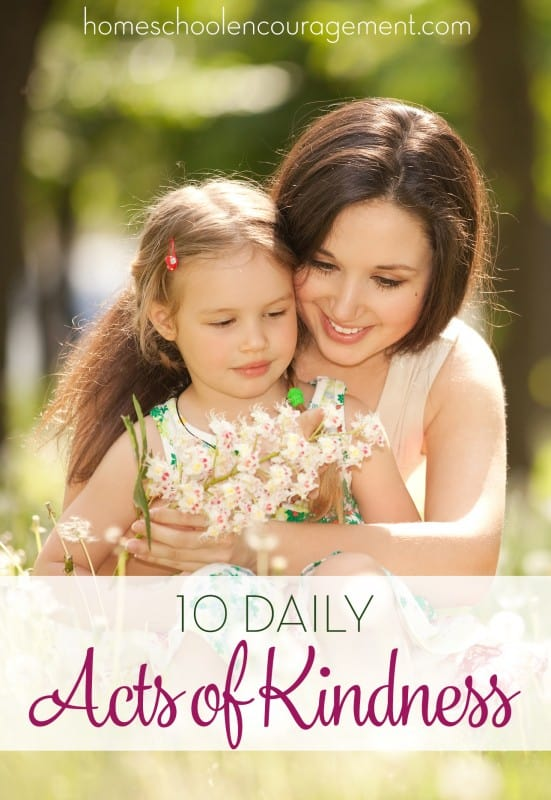 Want to encourage someone? These 10 Daily Acts of Kindness will challenge you to make a difference in someone's life. AND you can teach them to your kids!