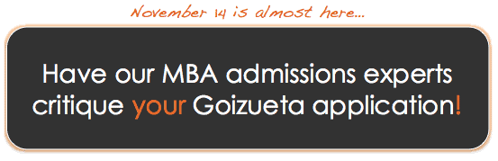 Have our MBA admissions experts critique your Goizueta application!