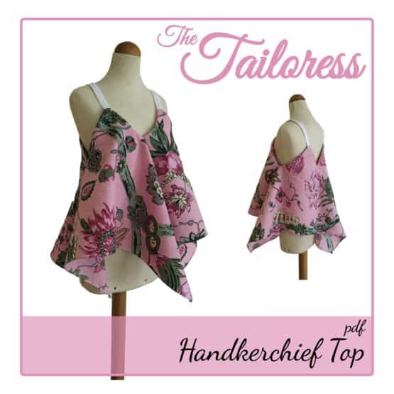 The Tailoress PDF Sewing Patterns - Handkerchief Top PDF Sewing Pattern
