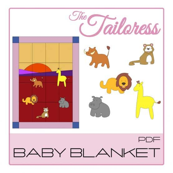The Tailoress PDF Sewing Patterns - Safari Baby Blanket 1 PDF Sewing Pattern