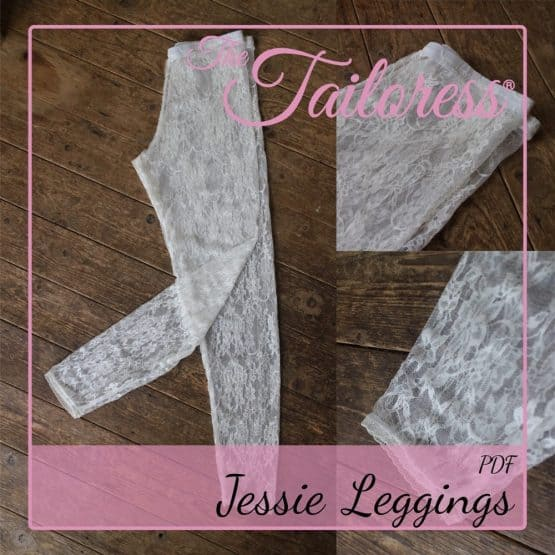 The Tailoress PDF Sewing Patterns - Jessie Leggings PDF Sewing Pattern
