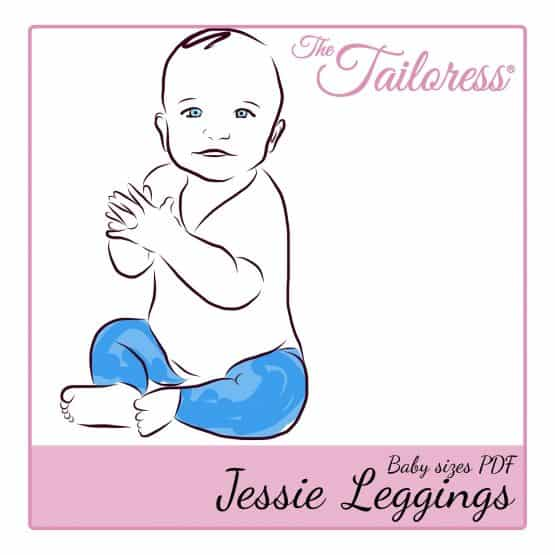 The Tailoress PDF Sewing Patterns - Jessie Leggings - Baby - PDF Sewing Pattern
