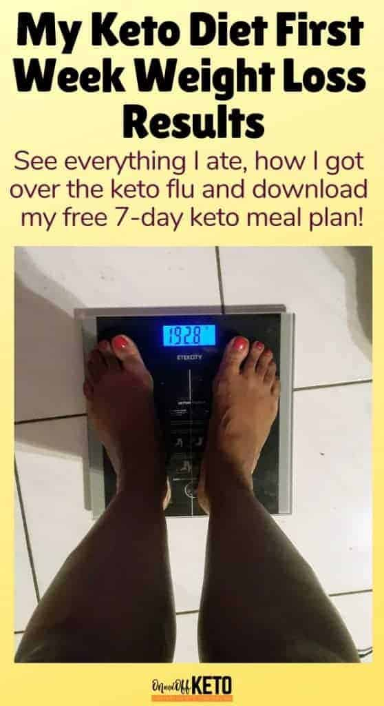 See my keto weight loss first week results and get my free keto diet 7-day meal plan now! You can lose up to 10lbs with this healthy meal plan. Start the new year right with a healthy low carb high fat diet and master the ketogenic diet with this free guide. Get into ketosis quickly with these easy keto recipes and lose the weight for good. #ketogenic #ketogenicdiet #keto #ketodiet #weightloss #ketoweightloss #lchf #fatfueled #highfat #lowcarb #mealplan #ketorecipes