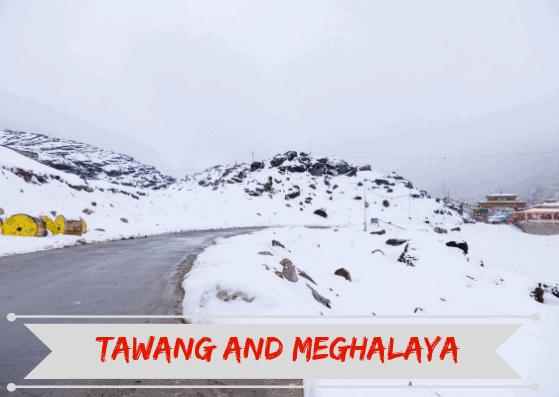 tawang meghalaya roadtrip