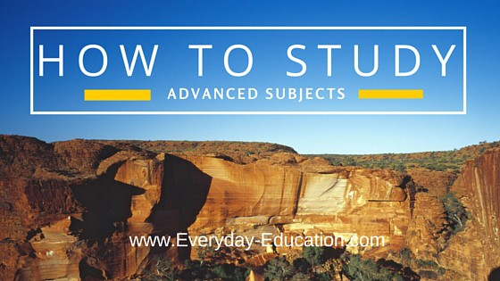 How to study advanced subjects or for college-level exams such as CLEP, DSST, etc.